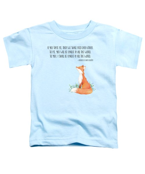 Little Prince Fox Quote, Text Art Toddler T-Shirt by Tina Lavoie