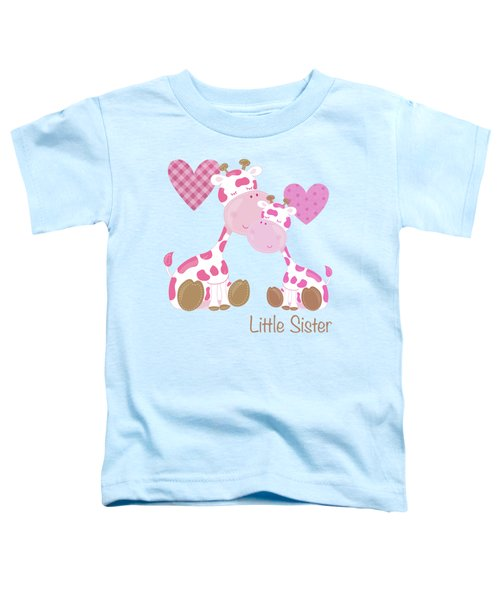 Little Sister Cute Baby Giraffes And Hearts Toddler T-Shirt by Tina Lavoie