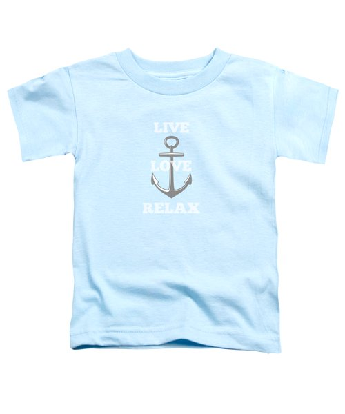 Live Love Relax - Customizable Color Toddler T-Shirt