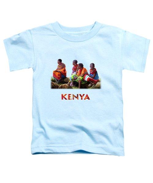 Samburu In Maasai Land Toddler T-Shirt