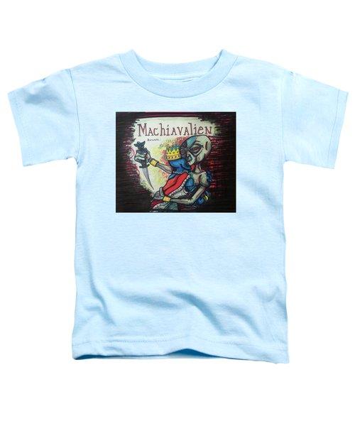 Machiavalien Toddler T-Shirt