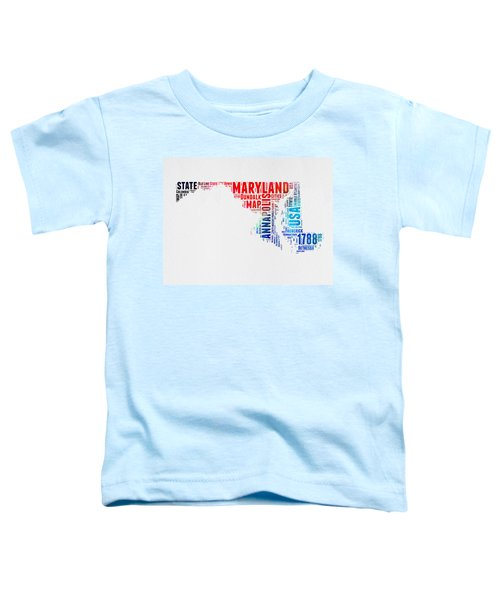 Maryland Watercolor Word Cloud  Toddler T-Shirt