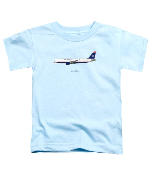 Miracle On The Hudson - Us Airways A320 - Blue Version Toddler T-Shirt