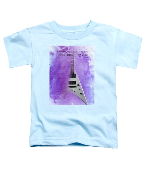 Dr House Inspirational Quote And Electric Guitar Purple Vintage Poster For Musicians And Trekkers Toddler T-Shirt