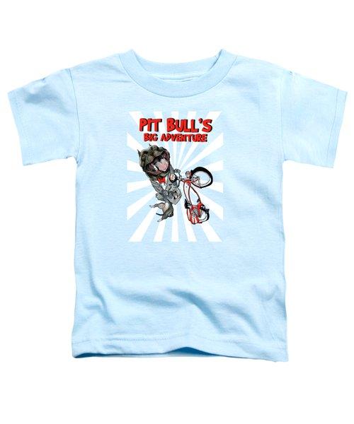 Pit Bull's Big Adventure Caricature Toddler T-Shirt