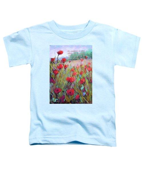 Praising Poppies With Bible Verse Toddler T-Shirt
