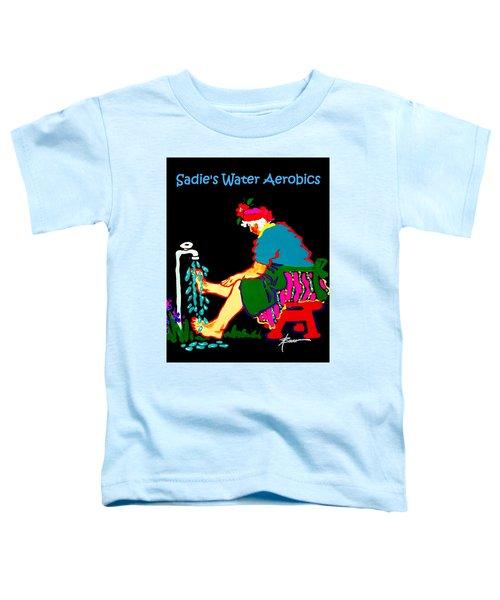 Sadie's Water Aerobics  Toddler T-Shirt