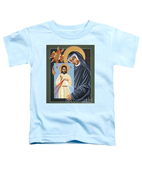 St Faustina Kowalska Apostle Of Divine Mercy 094 Toddler T-Shirt