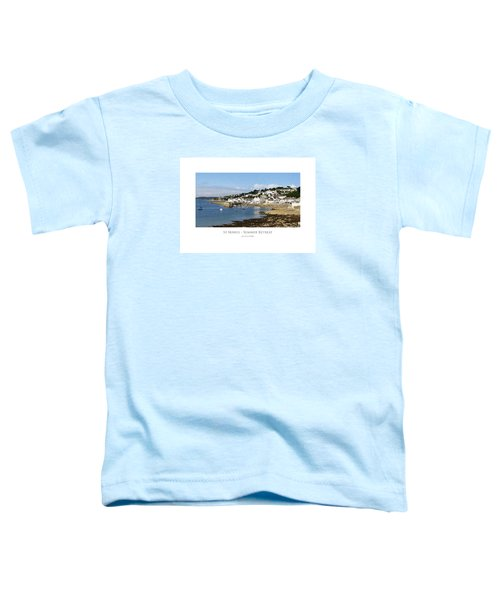 St Mawes - Summer Retreat Toddler T-Shirt