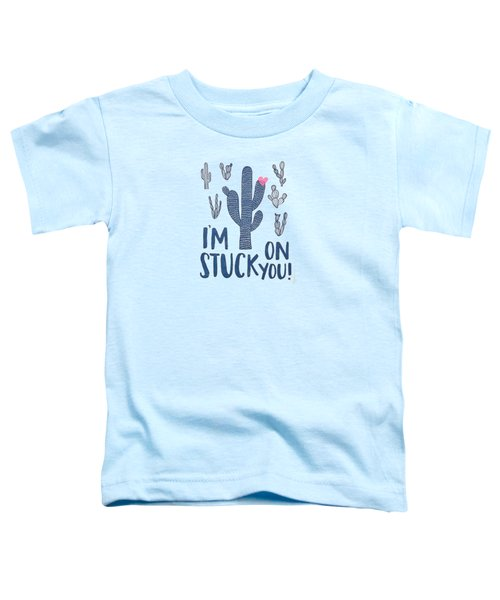 Stuck On You Toddler T-Shirt by Elizabeth Taylor