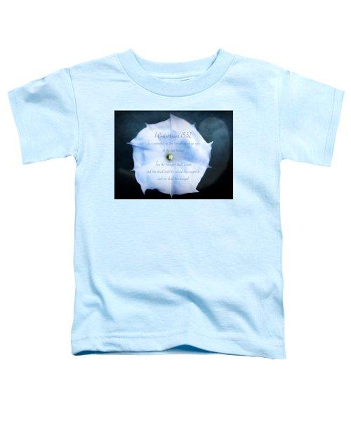 The Last Trumpet - Verse Toddler T-Shirt