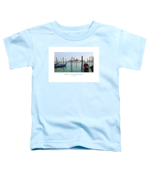 Venetia - At The Waterfront Toddler T-Shirt