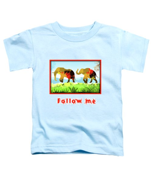 Walk With Me Toddler T-Shirt by Anthony Mwangi