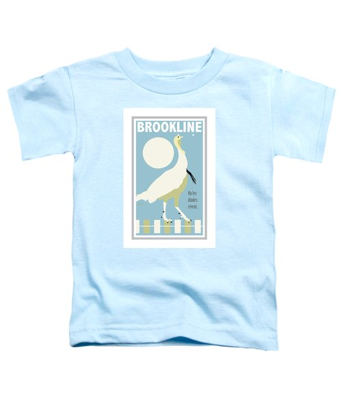 Where Turkeys Dream Toddler T-Shirt
