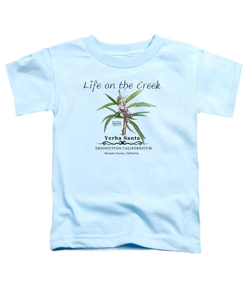 Yerba Santa Toddler T-Shirt