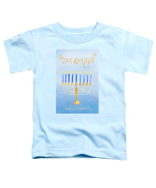 Love And Light For Hanukkah Toddler T-Shirt