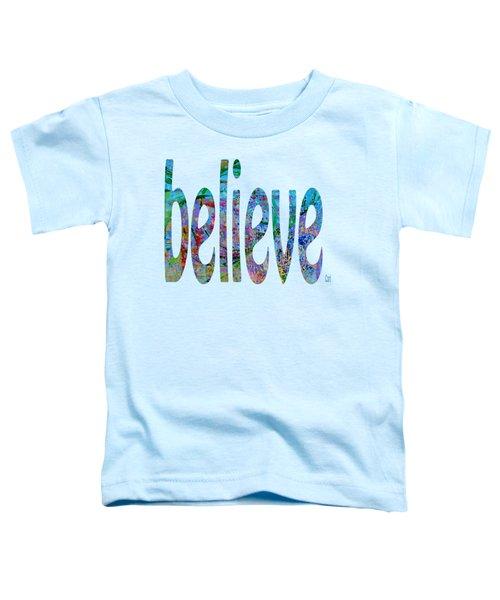 Believe 1001 Toddler T-Shirt