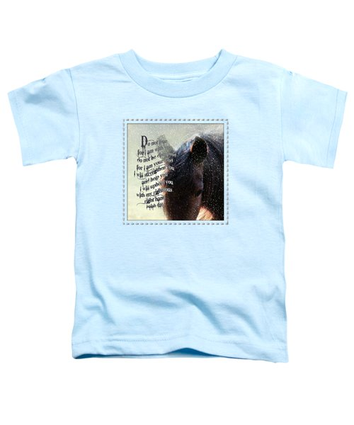Do Not Fear - Verse Toddler T-Shirt