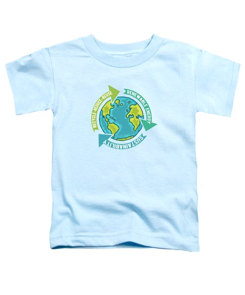 Earth Sustainability Toddler T-Shirt