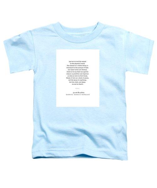 Gabriel Garcia Marquez Quote 01 - Typewriter - Minimal, Modern, Classy, Sophisticated Art Prints Toddler T-Shirt