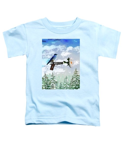 Bluebird Of Happiness- Flower In A Gun Toddler T-Shirt