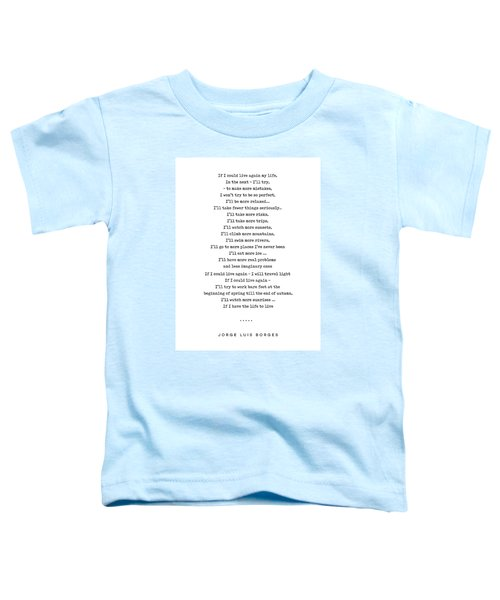 Jorge Luis Borges Quote 05 - Typewriter Quote - Minimal, Modern, Classy, Sophisticated Art Prints Toddler T-Shirt