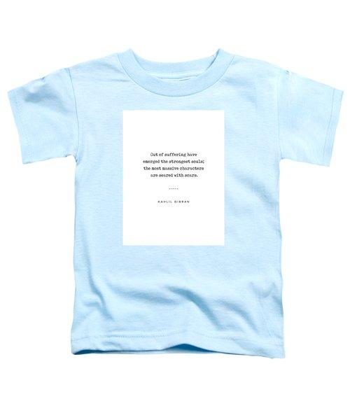 Kahlil Gibran Quote 01 - Typewriter Quote - Minimal, Modern, Classy, Sophisticated Art Prints Toddler T-Shirt