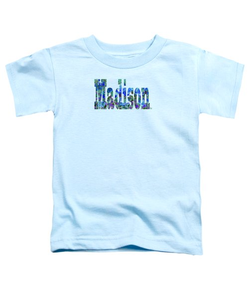 Madison Toddler T-Shirt