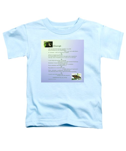 Unexpected Change Toddler T-Shirt