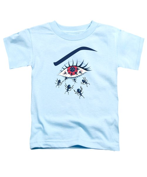 Weird Creepy Red Eye With Crawling Ants Toddler T-Shirt