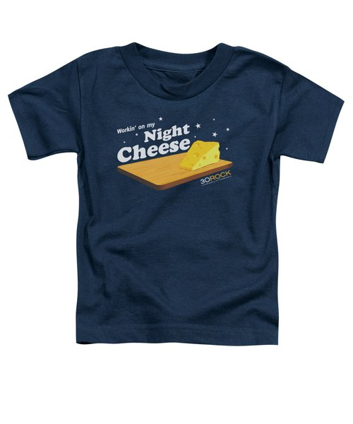 30 Rock - Night Cheese Toddler T-Shirt