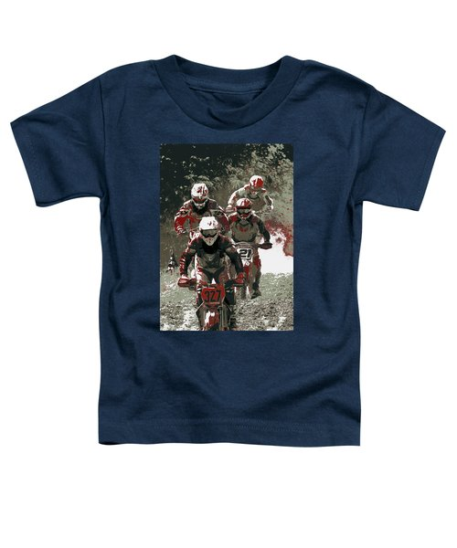 Blood Sweat And Dirt Toddler T-Shirt