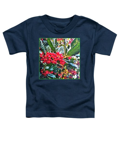 Holly Berries In The Sun Toddler T-Shirt