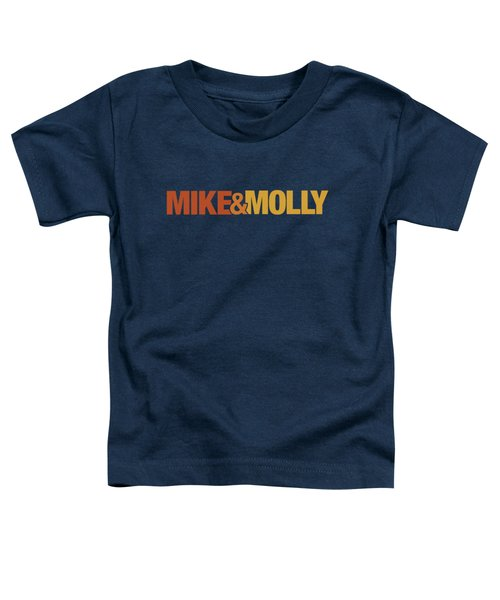 Mike And Molly - Logo Toddler T-Shirt