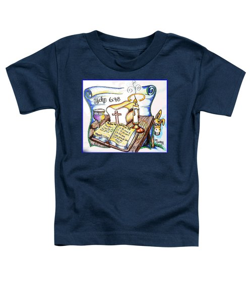 Bread Of Life Toddler T-Shirt by Duane Bemis