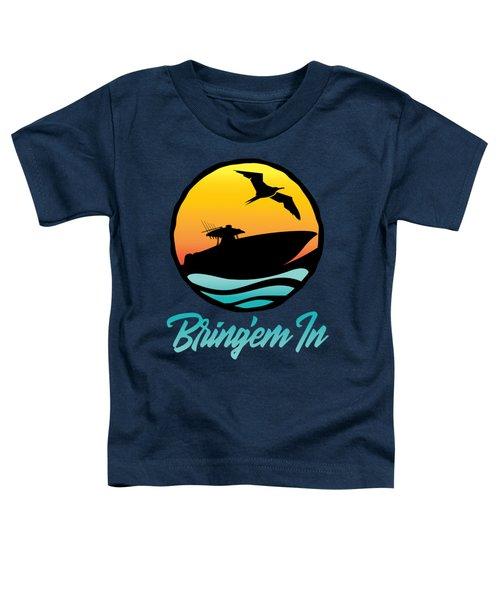 Bring'em In Sunset Cruise Toddler T-Shirt
