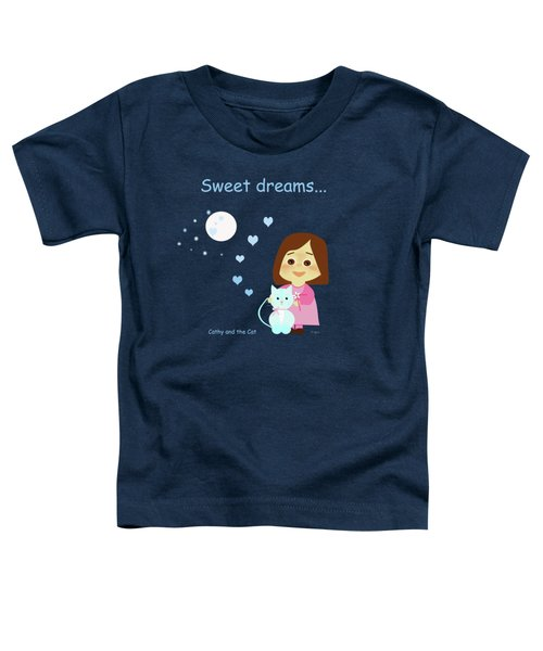 Cathy And The Cat Sweet Dreams Toddler T-Shirt