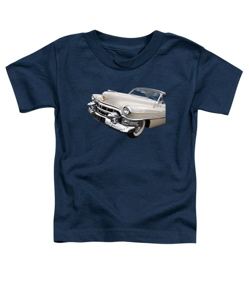 Cream Of The Crop - '53 Cadillac Toddler T-Shirt