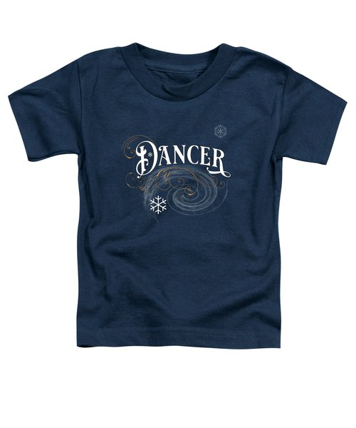 Dancer Toddler T-Shirt