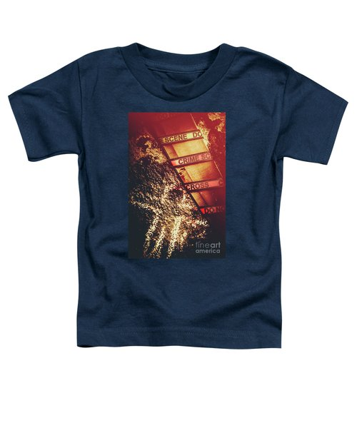 Double Crossing Crime Scene Investigation Toddler T-Shirt