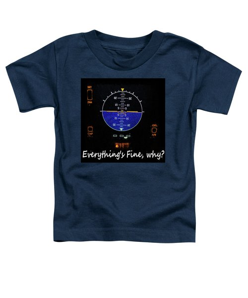 Toddler T-Shirt featuring the photograph Everything Is Fine by JC Findley