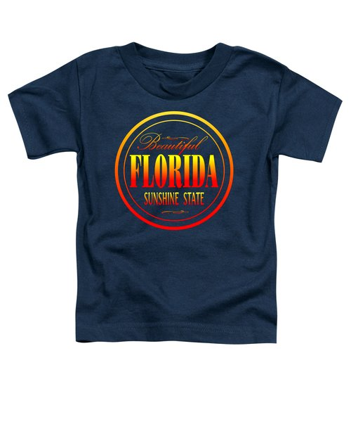 Florida Sunshine State Design Toddler T-Shirt