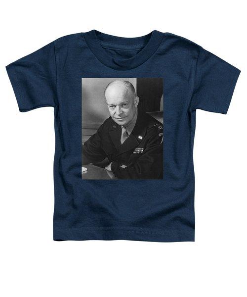 General Dwight Eisenhower Toddler T-Shirt