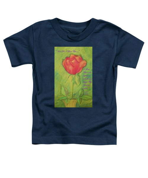 How Do I Love Thee ? Toddler T-Shirt