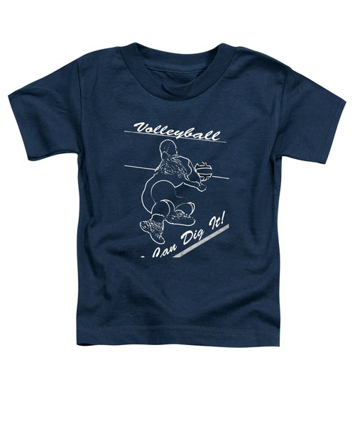 I Can Dig It Toddler T-Shirt