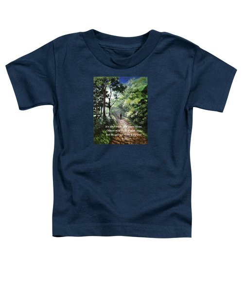 It's Your Road Toddler T-Shirt