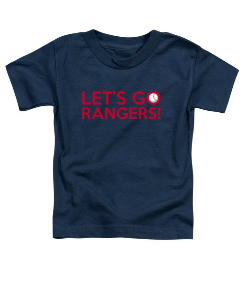 Let's Go Rangers Toddler T-Shirt by Florian Rodarte