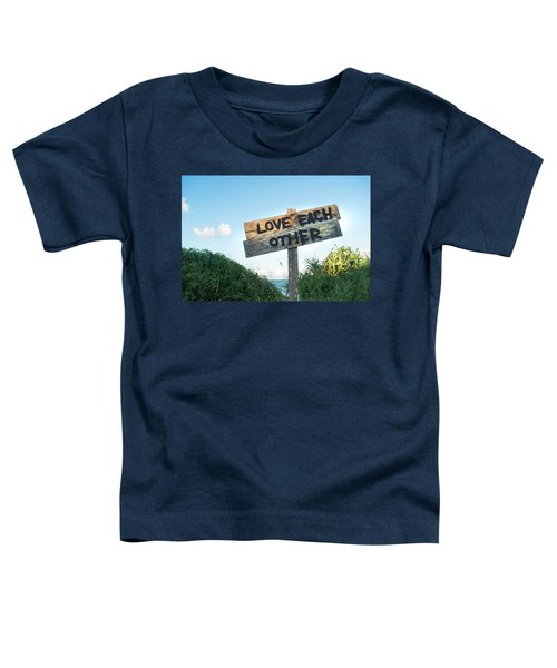 Love Each Other Toddler T-Shirt