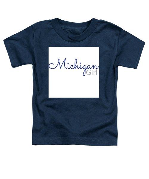 Michigan Girl Toddler T-Shirt