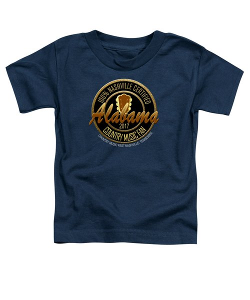 Nashville Certified Alabama Country Music Fan Toddler T-Shirt